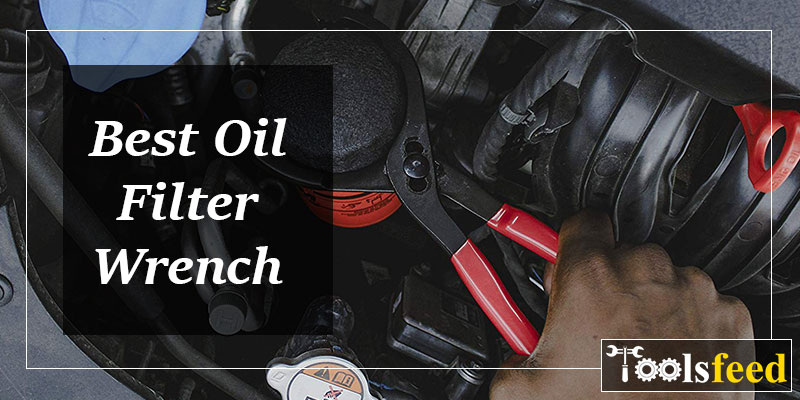 Best Oil Filter Wrench