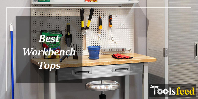 Best Workbench Tops