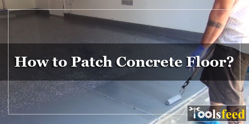 How to Patch Concrete Floor