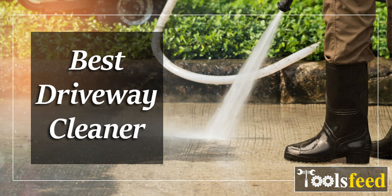 Best Driveway Cleaner