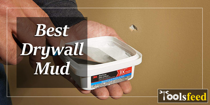 5 Best Drywall Mud for 2019 – Create Your Walls Smoother!