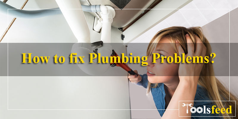 how-to-fix-plumbing-problems