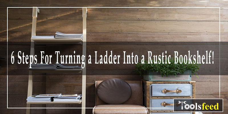 turning a ladder into a rustic bookshelf